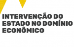INTERVENÇÃO DO ESTADO