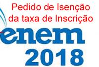 Isenção da taxa de inscrição do Enem 2018 pode ser solicitada até a próxima quarta (11)