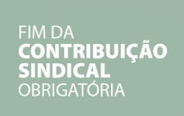 A FARRA DOS 10.892 SINDICATOS ACABOU COM A EXTINÇÃO DO IMPOSTO SINDICAL