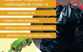 Prefeitura pede que população sinalize o lixo de casas onde há pessoas com Covid