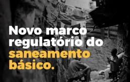 NOVO MARCO REGULATÓRIO DO SANEAMENTO BÁSICO – (II)