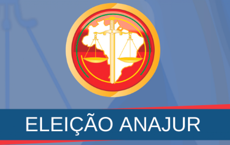 CONFIRA O RESULTADO DA ELEIÇÃO 2019 DA ANAJUR