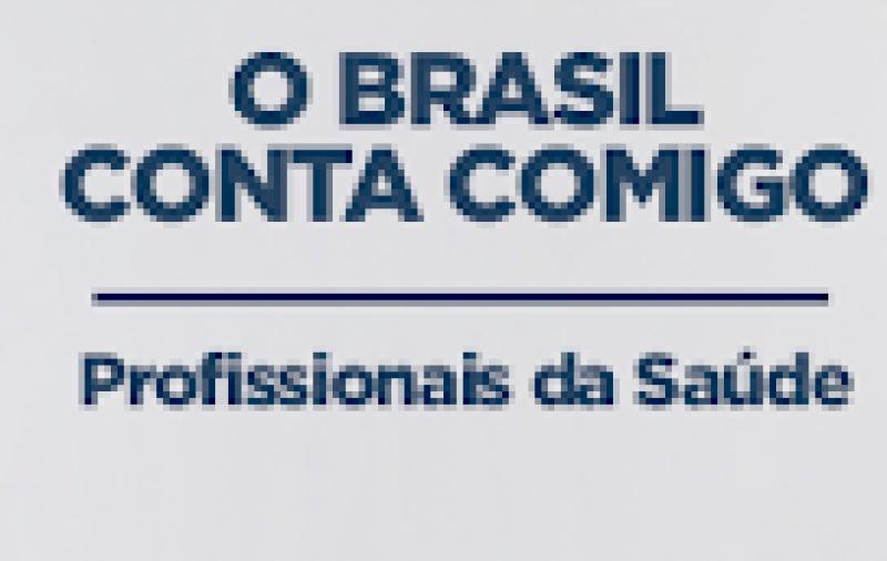 """""""O Brasil Conta Comigo"""" cadastra 500 mil profissionais de saúde para atuarem no combate à Covid-19"""